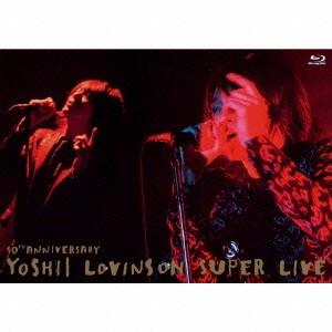 吉井和哉(YOSHII LOVINSON)/10th Anniversary YO...