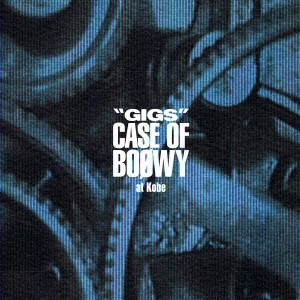 送料無料 BOOWY/GIGS CASE OF BOOWY at Kobe 【C...