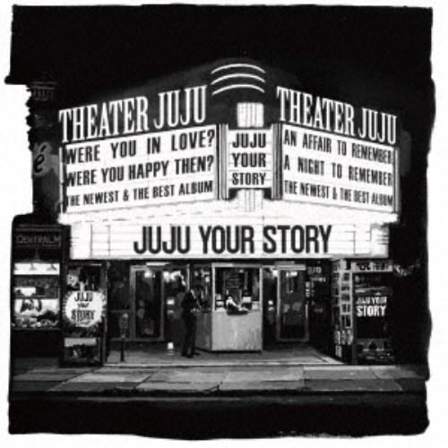 JUJU/YOUR STORY《通常盤》 【CD】