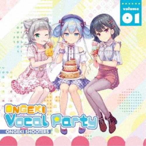 オンゲキシューターズ/ONGEKI Vocal Party 01 【...