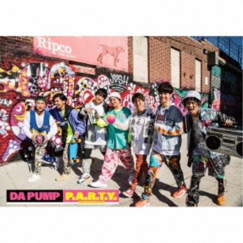DA PUMP/P.A.R.T.Y. 〜ユニバース・フェスティバ...
