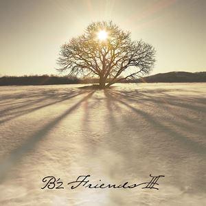 B'z / FRIENDS III(初回限定盤/CD+DVD) [CD]...