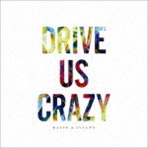 RAISE A SUILEN / DRIVE US CRAZY(通常盤) [CD]...