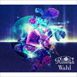 [送料無料] Roselia / Wahl(Blu-ray付生産限定盤...