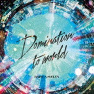 RAISE A SUILEN / Domination to world(通常盤)...