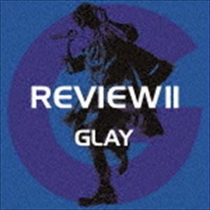 [送料無料] GLAY / REVIEW II 〜BEST OF GLAY〜(...