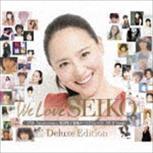 [CD] 松田聖子/We Love SEIKO Deluxe Edition - ...