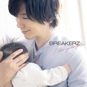 BREAKERZ / I love my daughter [CD]