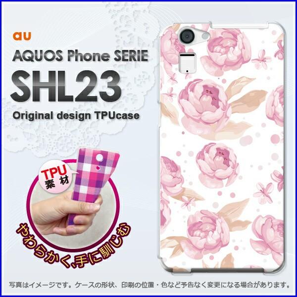 ゆうパケ★TPUソフトケース★au AQUOS Phone SERIE SHL23(アクオス)用ケースshl23 ケース]ケース/カバー]花・バラ(ピンク)/shl23