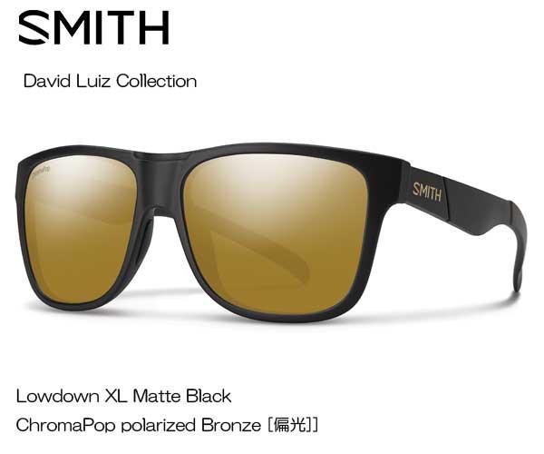 【高い素材】 SMITH(スミス) David Luiz Lowdown XL MATTE BLACK 【レンズ】CP-POLAR BRONZE 020440143【送料無料(北海道・沖縄除く)】, 西京区 49e5ecda
