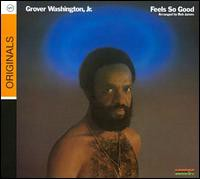 Grover Washington Jr. / Feels So Good (輸入盤CD) (グローヴァー・ワシントン・ジュニア)