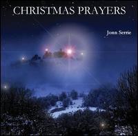 Jonn Serrie / Christmas Prayers (輸入盤CD)(ジョン・セリー)の通販は ...