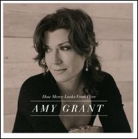 Amy Grant / How Mercy Looks From Here (輸入盤CD) (エイミー・グラント)