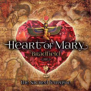 Bradfield / Heart Of Mary: Sacred Feminine(輸入盤CD)(ブラッドフィールド)