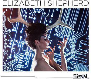 Elizabeth Shepherd / Signal (輸入盤CD)(エリザベス・シェパード)