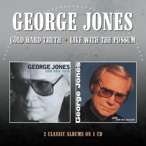 George Jones / Cold Hard Truth/Live With The Possum (輸入盤CD)(ジョージ・ジョーンズ)