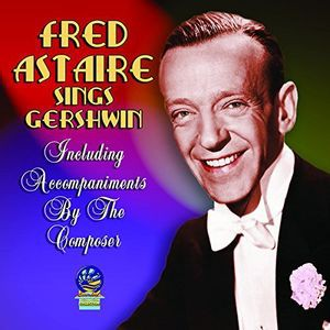 Fred Astaire / Sings Georg & Ira Gershwin (輸入盤CD)(フレッド・アステア)