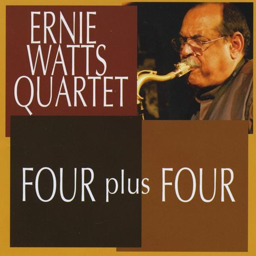 Ernie Watts / Four Plus Four (輸入盤CD) (アーニー・ワッツ)