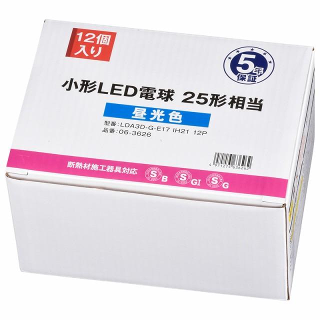 LED電球 小形 E17 25形相当 昼光色 12個入_LDA3D-G-E17IH2112 06-3626 オーム電機