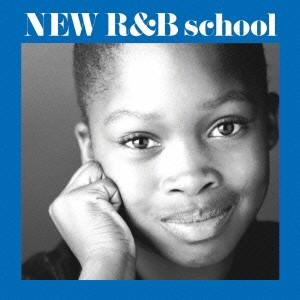 (V.A.)/NEW R&B school 新R&B教室 【CD】