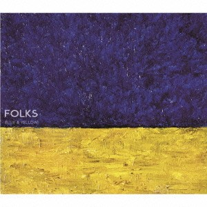 FOLKS/BLUE & YELLOW 【CD】