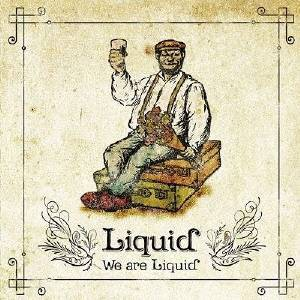 Liquid/We are Liquid 【CD】