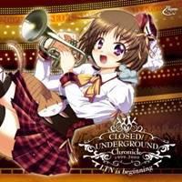 片霧烈火/CLOSED/UNDERGROUND Chronicle vol.09 LTN is beginning 【CD】