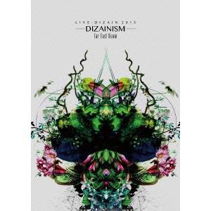 Far East Dizain/LIVE:DIZAIN 2015 -DIZAINISM- 【DVD】