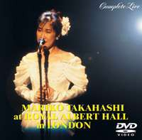 [DVD] 高橋真梨子/MARIKO TAKAHASHI at ROYAL ALBERT HALL in LONDON COMPLETE LIVE