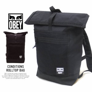 05c638e8d7c2 オベイ リュック バックパック メンズ レディース OBEY CONDITIONS ROLLTOP BAG 100010106