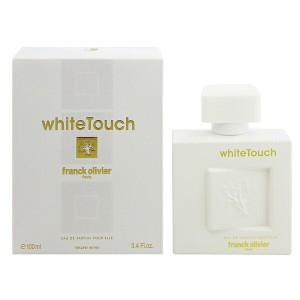 【香水 フランク オリビエ】FRANCK OLIVIER ホワイト タッチ EDP・SP 100ml 香水 フレグランス WHITE TOUCH