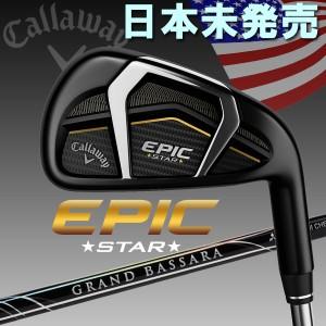 キャロウェイ エピック スター アイアン 単品 日本未発売 2017 EPIC STAR USAモデル