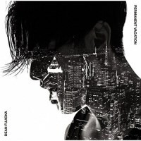 """""""CD / DEAN FUJIOKA / Permanent Vacation / Unchained Melody (CD+DVD) (初回盤A)"""""""