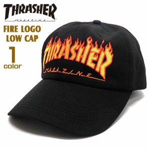 da399d091dc45 THRASHER キャップ スラッシャー 帽子 メンズ ローキャップ レディース帽子 ファイヤーロゴ THRASHER-1048