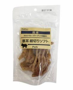 (まとめ買い)ペットプロ 国産おやつ 豚耳細切りソフト80g 犬用おやつ 〔×6〕