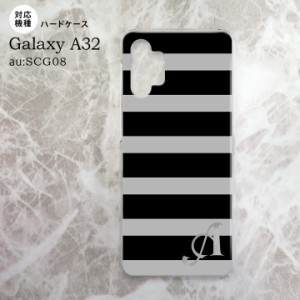 SCG08 Galaxy A32 ケース ハードケース ボーダー 大 黒 グレー +アルファベット nk-a32-792i