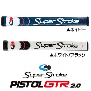 スーパーストローク PISTOL GTR 2.0 パターグリップ 日本仕様 SuperStroke ピストル  【メール便不可】