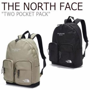 ノースフェイス リュック THE NORTH FACE TWO POCKET PACK ツー ポケット パック BLACK ブラック BEIGE ベージュ NM2DL52J/K バッグ
