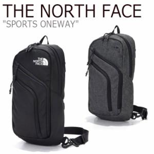 ノースフェイス ボディバッグ THE NORTH FACE SPORTS ONEWAY スポーツ ワンウェイ BLACK CHARCOAL NN2PL52A/B バッグ