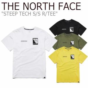 ノースフェイス Tシャツ THE NORTH FACE STEEP TECH S/S R/TEE スティープ テック WHITE BLACK KAHKI YELLOW NT7UL50A/B/C/D ウェア