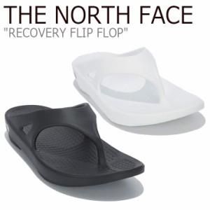 ノースフェイス サンダル THE NORTH FACE メンズ レディース RECOVERY FLIP FLOP リカバリー フリップ フロップ NS98M07A/B/J/K シューズ