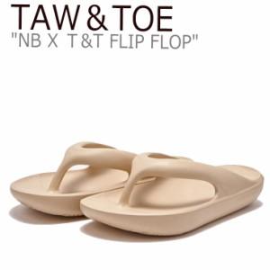 トー&トー サンダル TAW&TOE NB X T&T FLIP FLOP ニューバランス X TnT フリップ フロップ BEIGE SD5610GBE SD5601GBE シューズ
