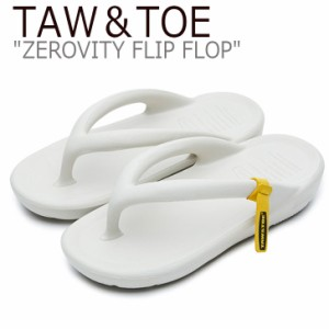 トー&トー サンダル メンズ レディース TAW&TOE ZEROVITY FLIP FLOP ゼロビティ フリップ フロップ CREAM クリーム Z-FF-CRAJ シューズ