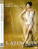 【メール便対応(送料無料)】LATIN MIX ラテンダンス・エクササイズ DVD: ラテンダンスの基礎をマスターしながら楽しくダイエット