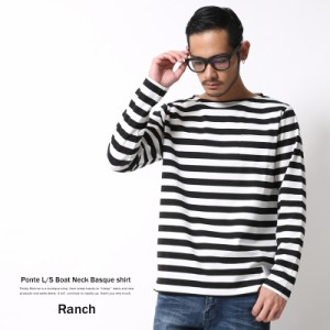 バスクシャツ メンズ ボーダー ボートネック ポンチ素材 長袖 ロンT Ranch ランチ RA16-056 6395【pre_d】