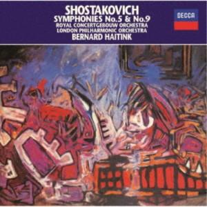 ベルナルト・ハイティンク/ショスタコーヴィチ:交響曲第5番・第9番 【CD】