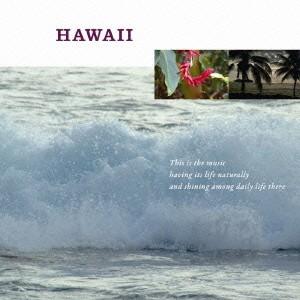 (V.A.)/暮らしの音楽 ハワイ 【CD】