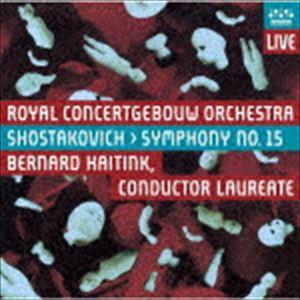 ベルナルト・ハイティンク(cond) / ショスタコーヴィチ:交響曲 第15番(UHQCD) [CD]