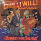 [送料無料] チリ・ウィリ&ザ・レッド・ホット・ペッパーズ / ボンゴス・オーヴァー・バーラム [CD]
