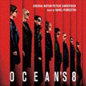 (オリジナル・サウンドトラック) オーシャンズ8 オリジナル・サウンドトラック [CD]